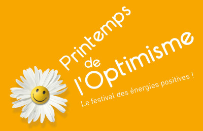 Ma visite au Printemps de l'Optimisme !
